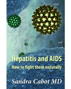 Hepatitis and AIDS - How to Fight Them Naturally
