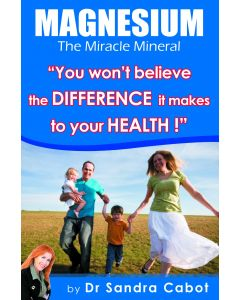Magnesium - The Miracle Mineral Book