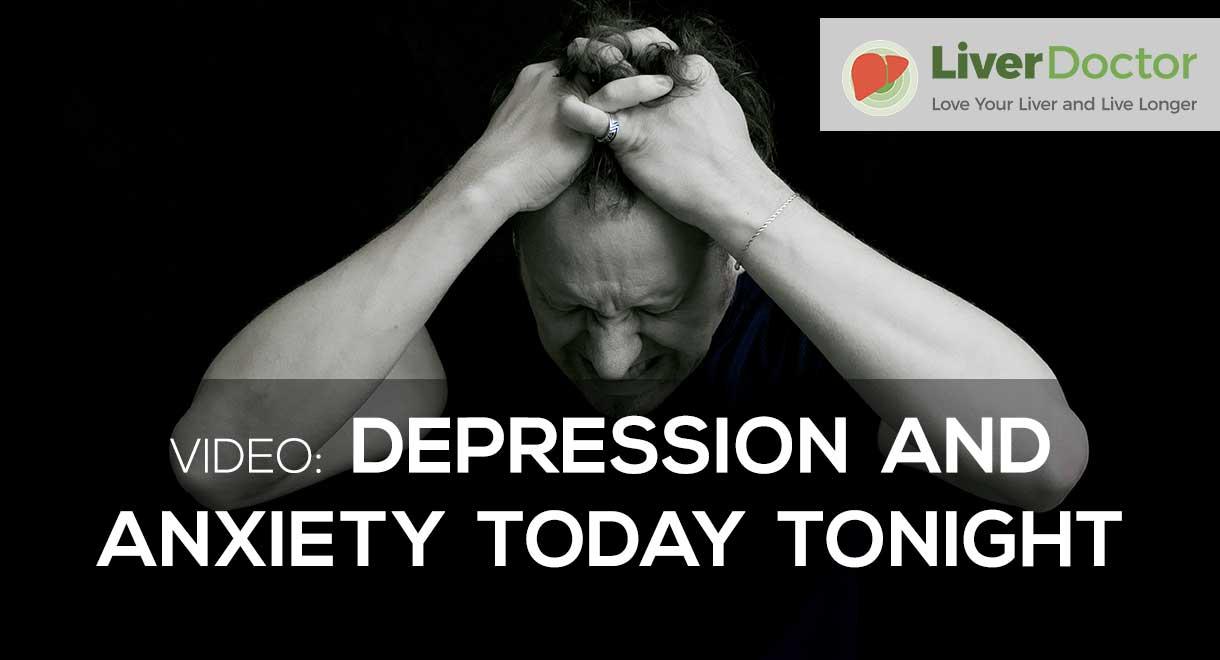 Depression & Anxiety Today Tonight