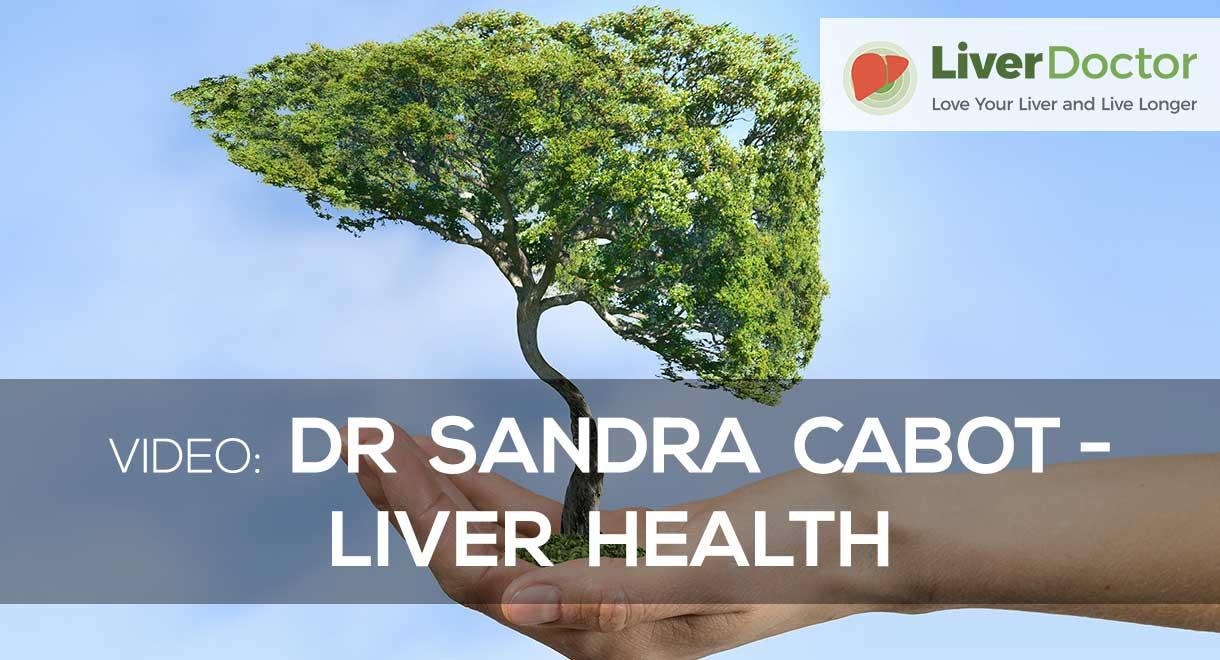 Dr Sandra Cabot - Liver Health