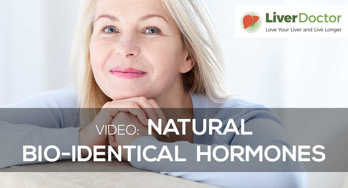Natural Bio-Identical Hormones
