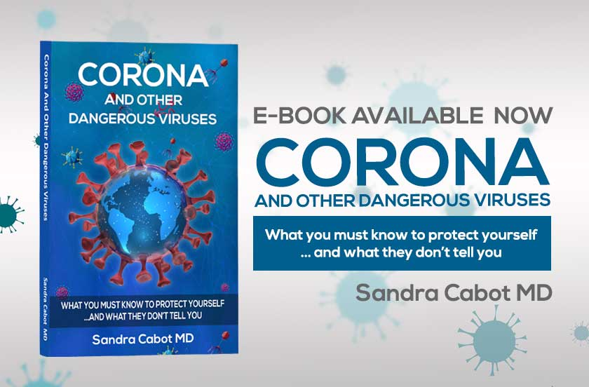 CORONA and Other Dangerous Viruses